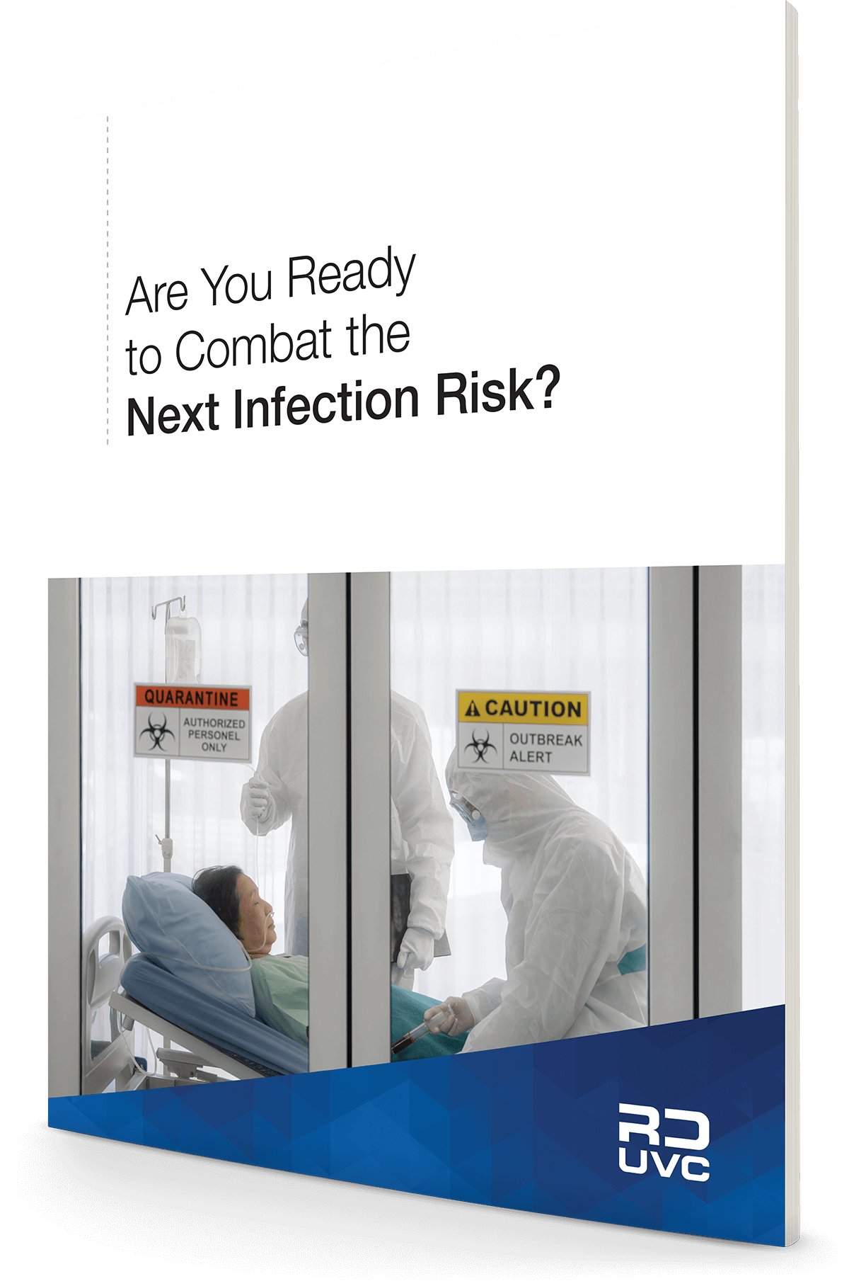 Are You Ready to Combat The Next Infection Risk?