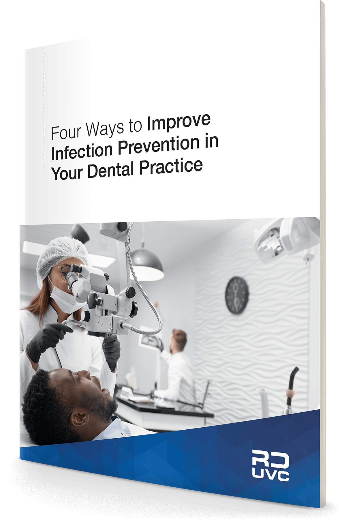 Four Ways to Improve Infection Prevention in Your Dental Practice