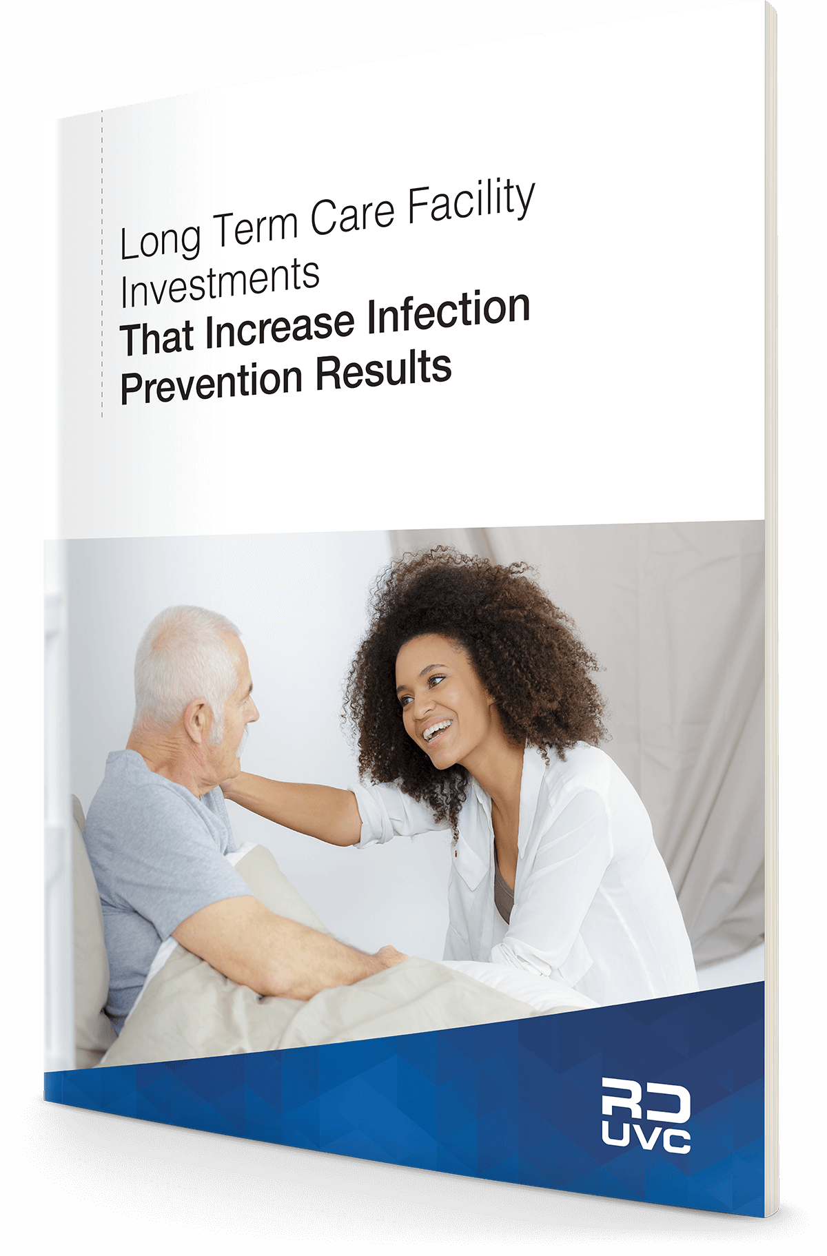 Long Term Care Facility Investments That Increase Infection Prevention Results