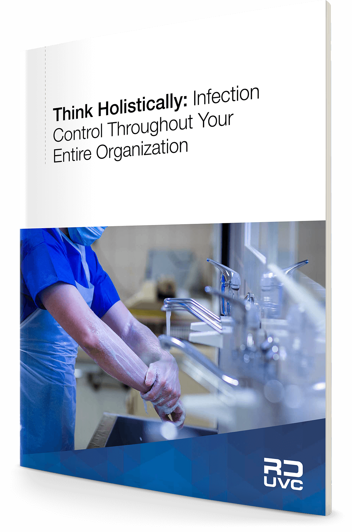 Infection Control Throughout Your Entire Organization